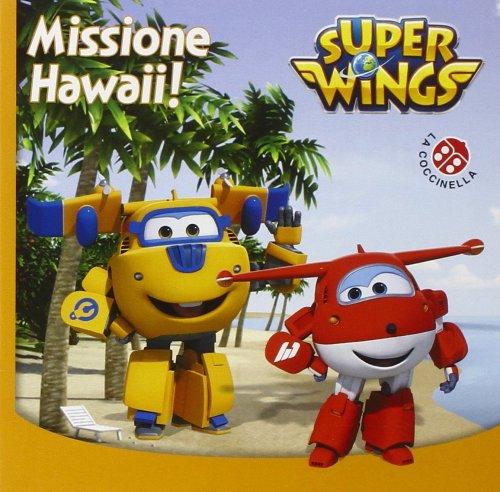 Super Wings - Missione Hawaii