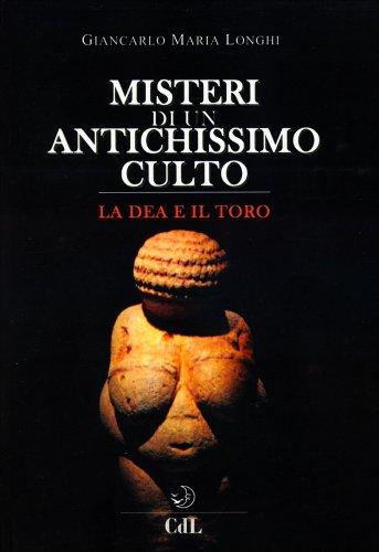 Misteri di un Antichissimo Culto
