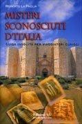 Misteri Sconosciuti d'Italia