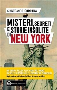 Misteri, Segreti e Storie Insolite di New York (eBook)
