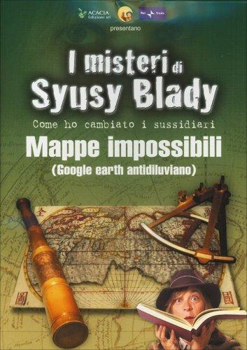 I Misteri di Syusy Blady - Le Mappe Impossibili - Documentario In DVD