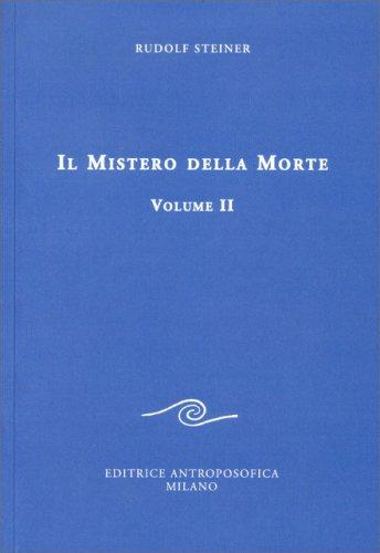 Il Mistero della Morte - Vol. 2
