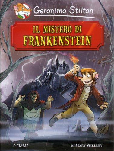 Geronimo Stilton - Il Mistero di Frankenstein
