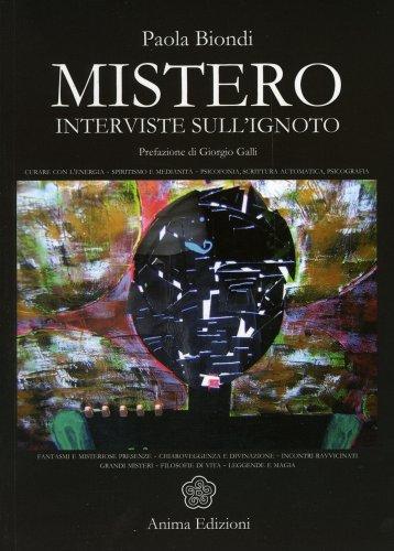 Mistero - Interviste sull'Ignoto