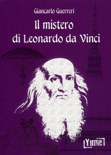 Il Mistero di Leonardo Da Vinci