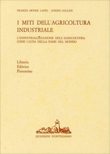 I Miti dell'Agricoltura Industriale