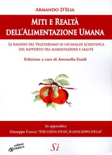 Miti e Realtà dell'Alimentazione Umana