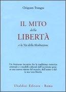 Il Mito della Liberta'