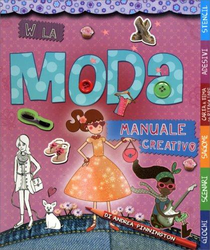 W la Moda - Manuale Creativo