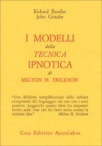 I modelli della tecnica ipnotica di Milton H. Erickson