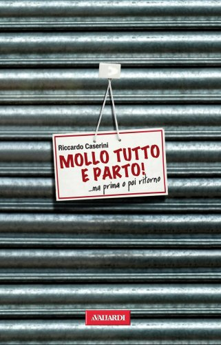Mollo Tutto e Parto (eBook)