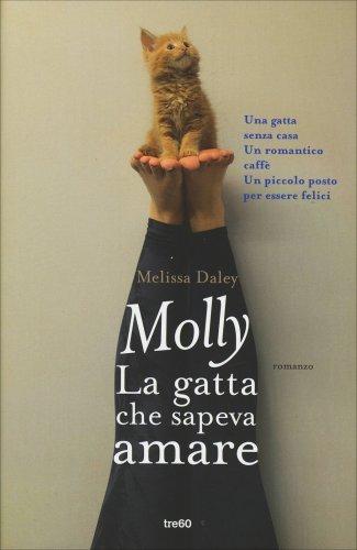 Molly - La Gatta che Sapeva Amare