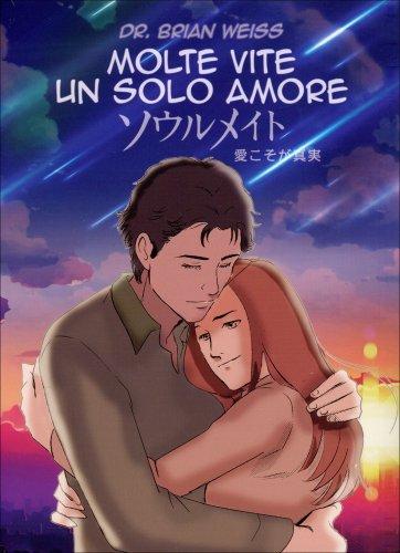 Molte Vite un Solo Amore