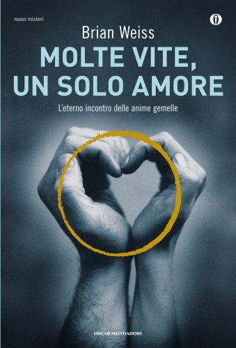Molte Vite un Solo Amore (eBook)