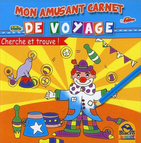 Mon Amusant Carnet de Voyage - Cherche et Trouve!