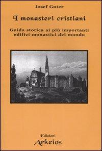I Monasteri Cristiani