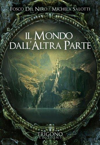 Il Mondo dall'Altra Parte (eBook)
