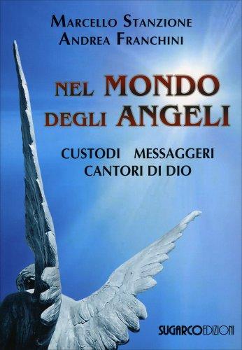 Nel Mondo degli Angeli