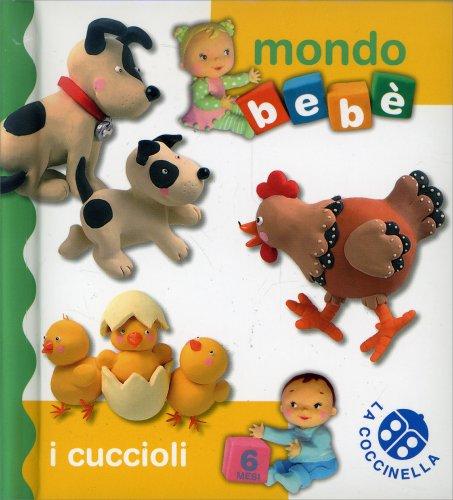 Mondo Bebè - I Cuccioli