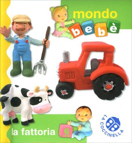 La Fattoria - Mondo Bebè