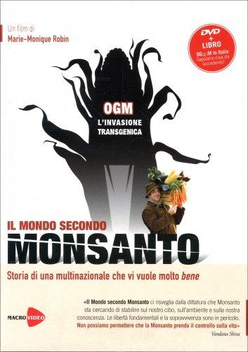 Il Mondo Secondo Monsanto - Documentario in DVD