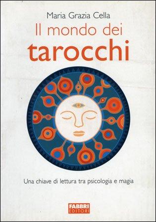 Il mondo dei Tarocchi