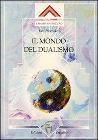 Il mondo del dualismo