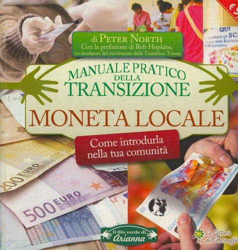 Moneta Locale - Manuale Pratico della Transizione
