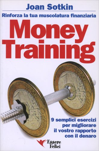 Money Training - Rinforza la Tua Muscolatura Finanziaria