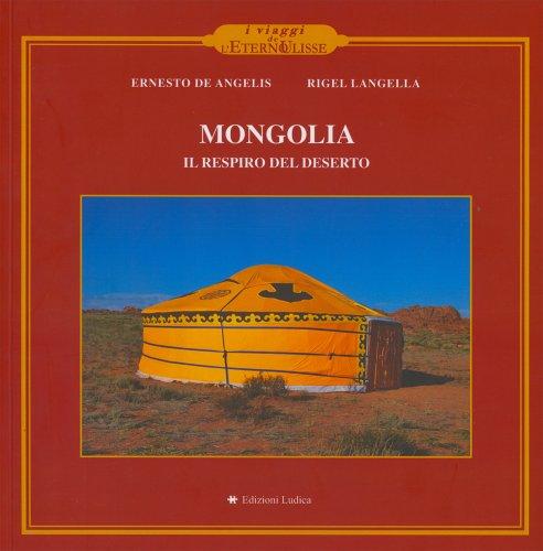 Mongolia - Il Respiro del Deserto