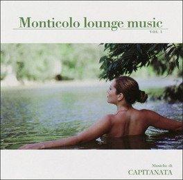 Monticolo Lounge Music - Vol. 1