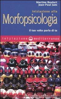 Iniziazione alla Morfopsicologia
