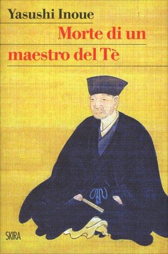 Morte di un Maestro del Tè