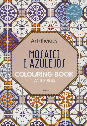 Art Therapy - Mosaici e Azulejos