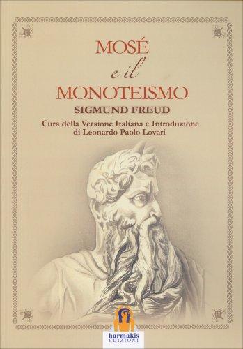 Mosé e il Monoteismo