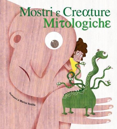 Mostri e Creature Mitologiche