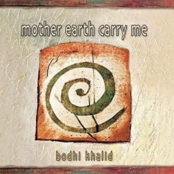 Mother Earth Carry Me