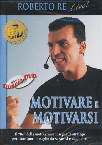 Motivare e Motivarsi DVD