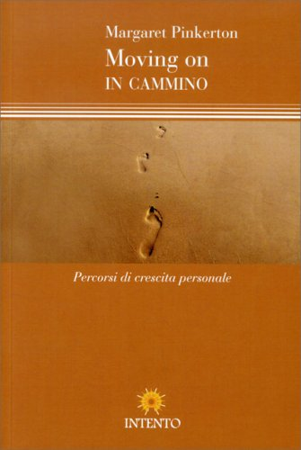 Moving On - In Cammino