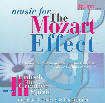 Music for the Mozart Effect vol. 3 - Unlock the Creative Spirit