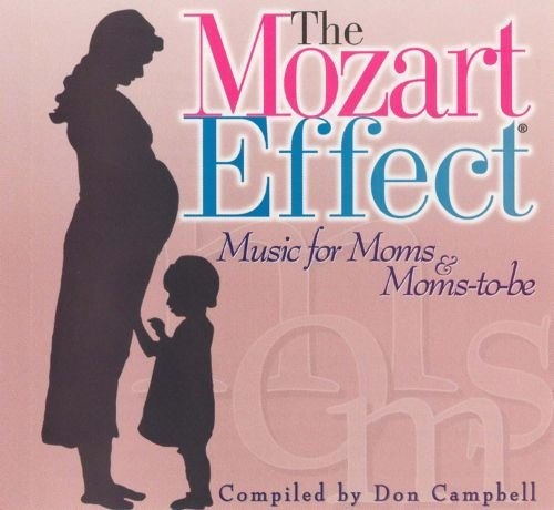 The Mozart Effect - Music for Moms & Moms-to-be