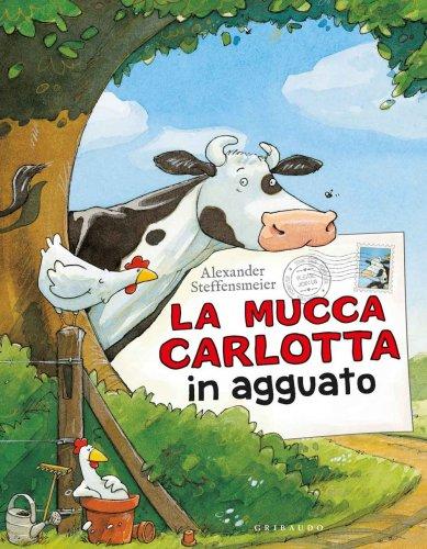 La Mucca Carlotta in Agguato