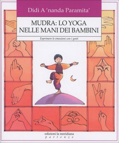 Mudra: Lo Yoga nelle Mani dei Bambini