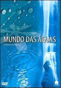 World of Waters - Mundo das Aguas - DVD