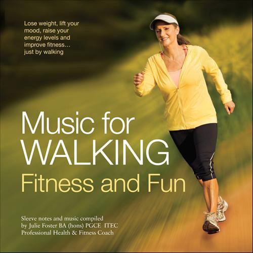 Music for Walking - Fitness and Fun