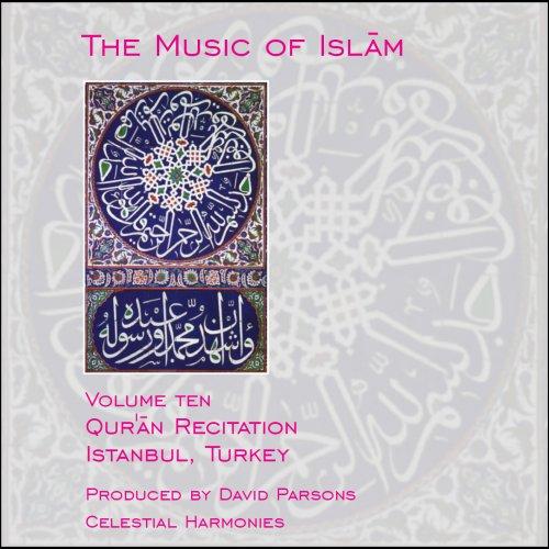 The Music of Islam 10 - Volume Ten