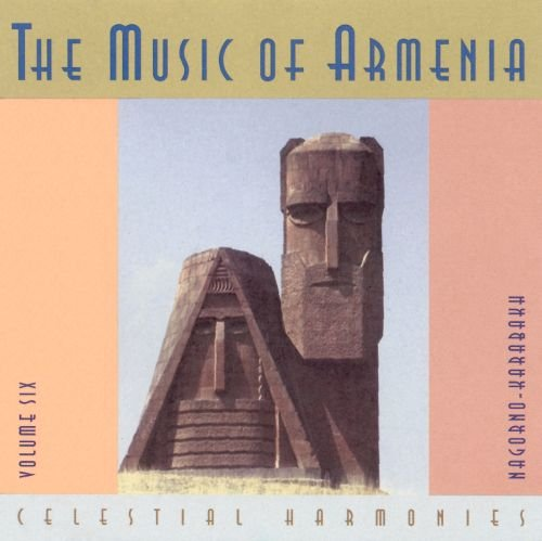 The Music Of Armenia - Vol.6 Nagorno-Karabakh