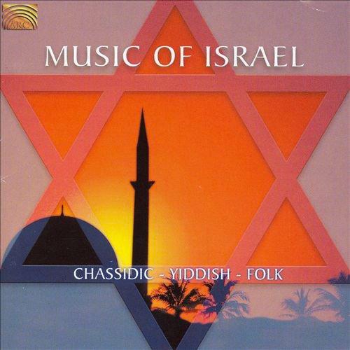 Music of Israel - Chassidic Yiddish Folk
