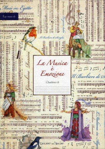La Musica è Emozione - Quaderno