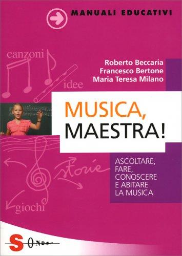 Musica, Maestra!
